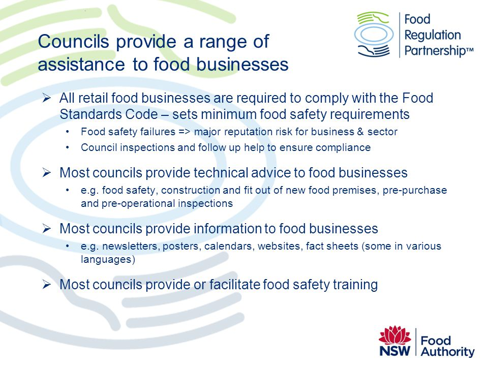 Councils provide a range of assistance to food businesses