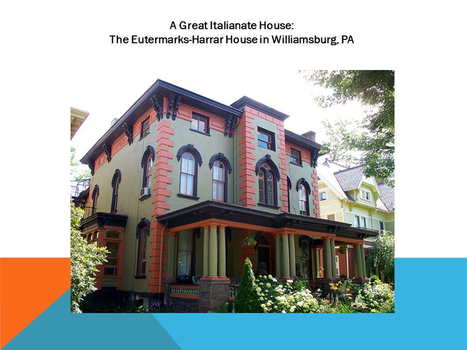 A Great Italianate House: