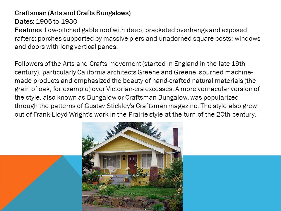 Craftsman (Arts and Crafts Bungalows)
