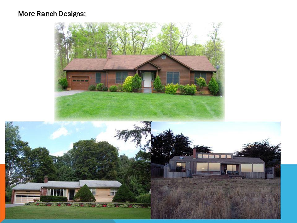 More Ranch Designs: