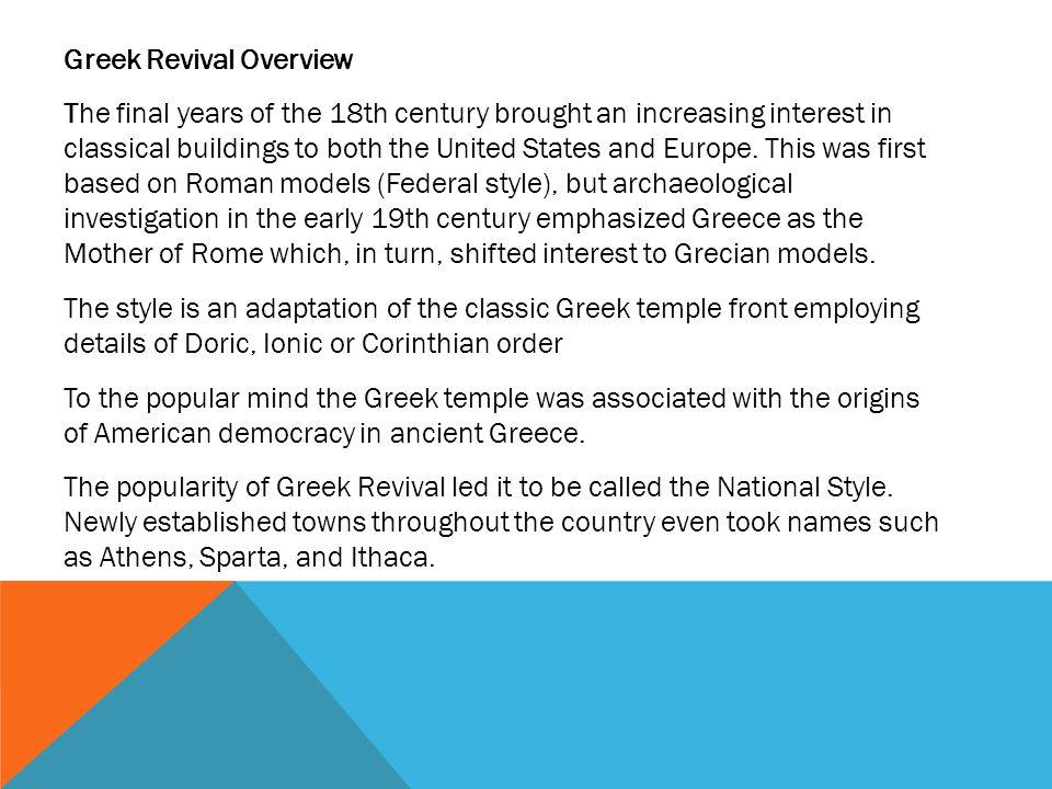 Greek Revival Overview