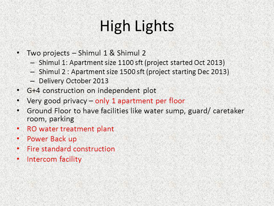 High Lights Two projects – Shimul 1 & Shimul 2