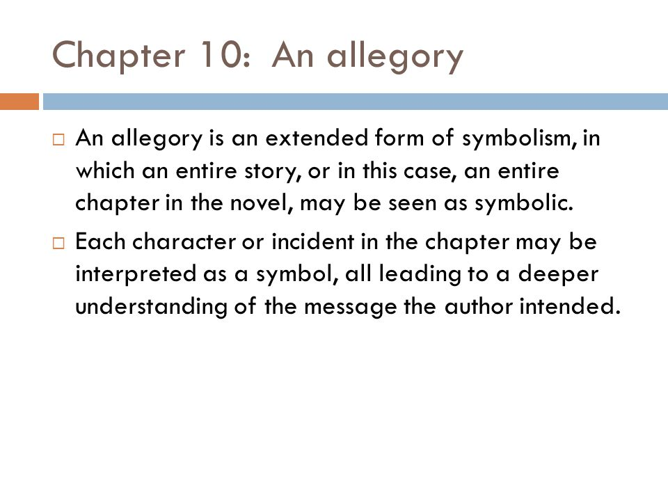 Chapter 10: An allegory