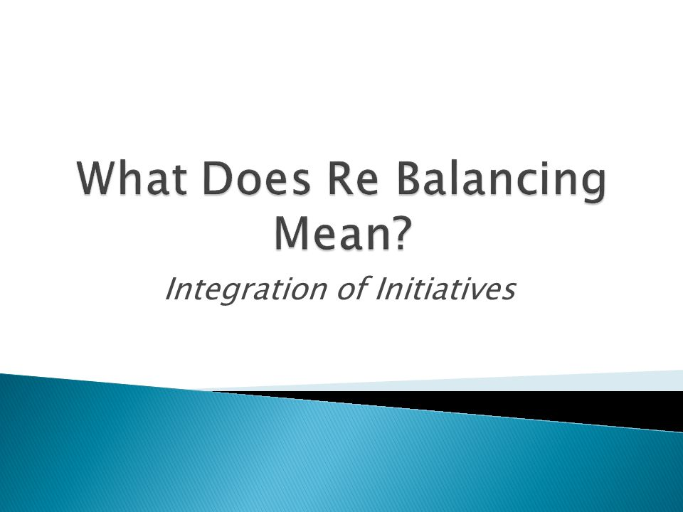 What Does Re Balancing Mean