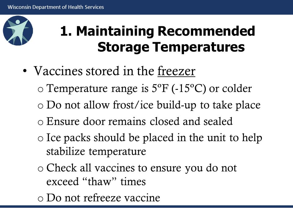 1. Maintaining Recommended Storage Temperatures