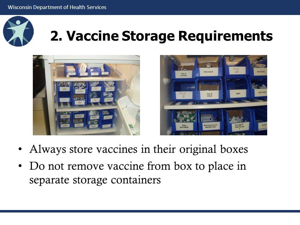 2. Vaccine Storage Requirements