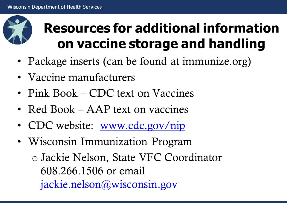 Resources for additional information on vaccine storage and handling
