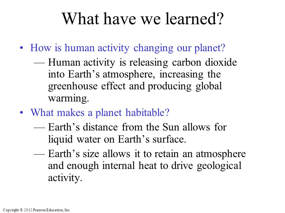 What have we learned How is human activity changing our planet