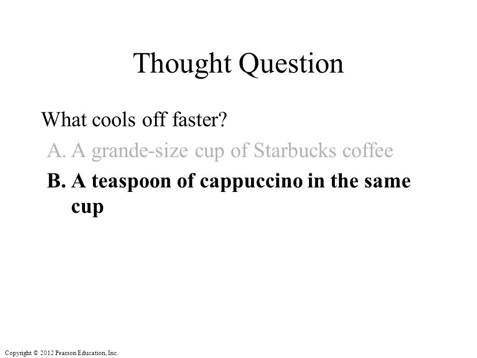 Thought Question What cools off faster