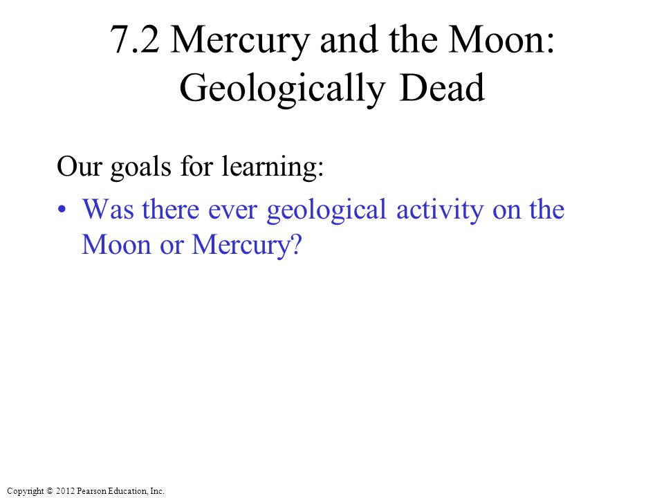 7.2 Mercury and the Moon: Geologically Dead