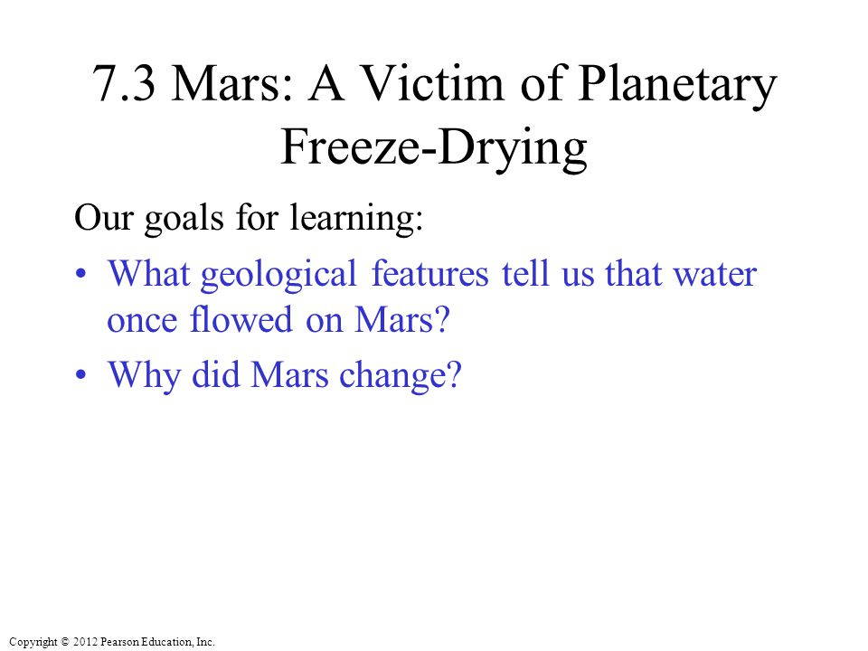 7.3 Mars: A Victim of Planetary Freeze-Drying