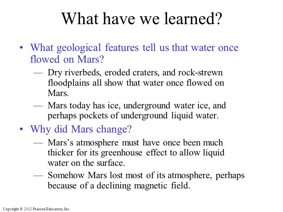 What have we learned What geological features tell us that water once flowed on Mars