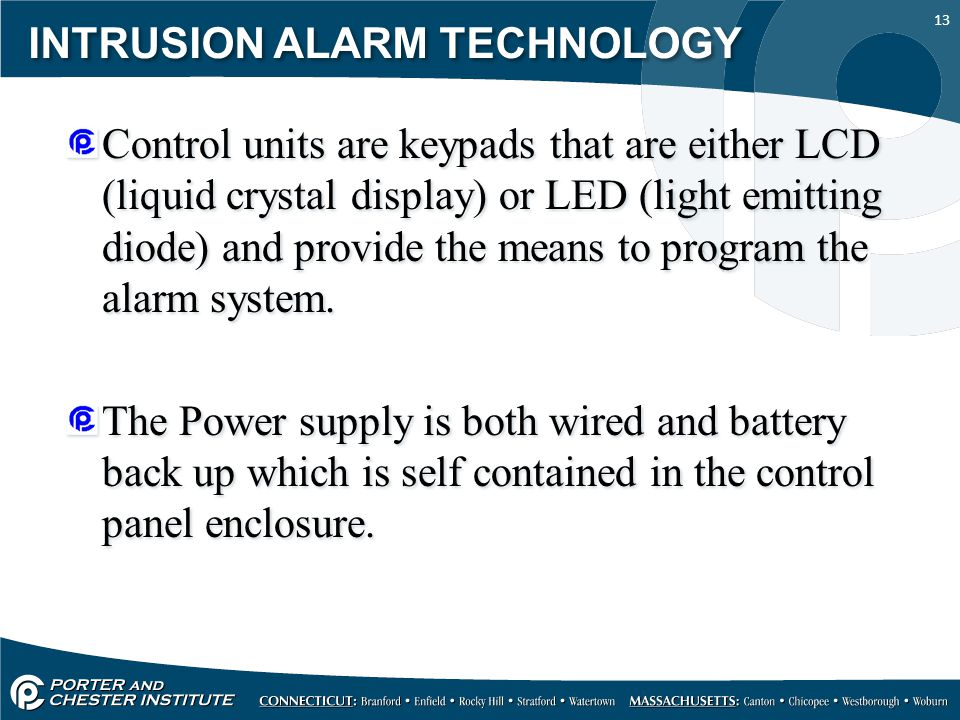 INTRUSION ALARM TECHNOLOGY