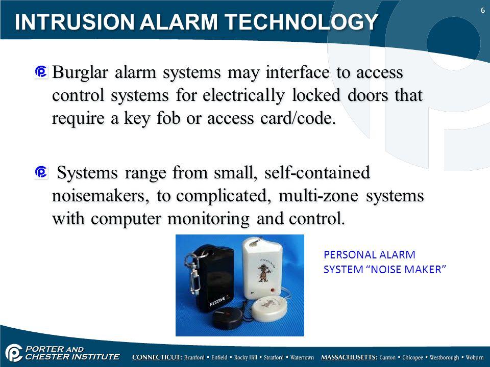 INTRUSION ALARM TECHNOLOGY