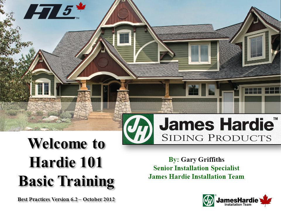 Welcome to Hardie 101 Basic Training