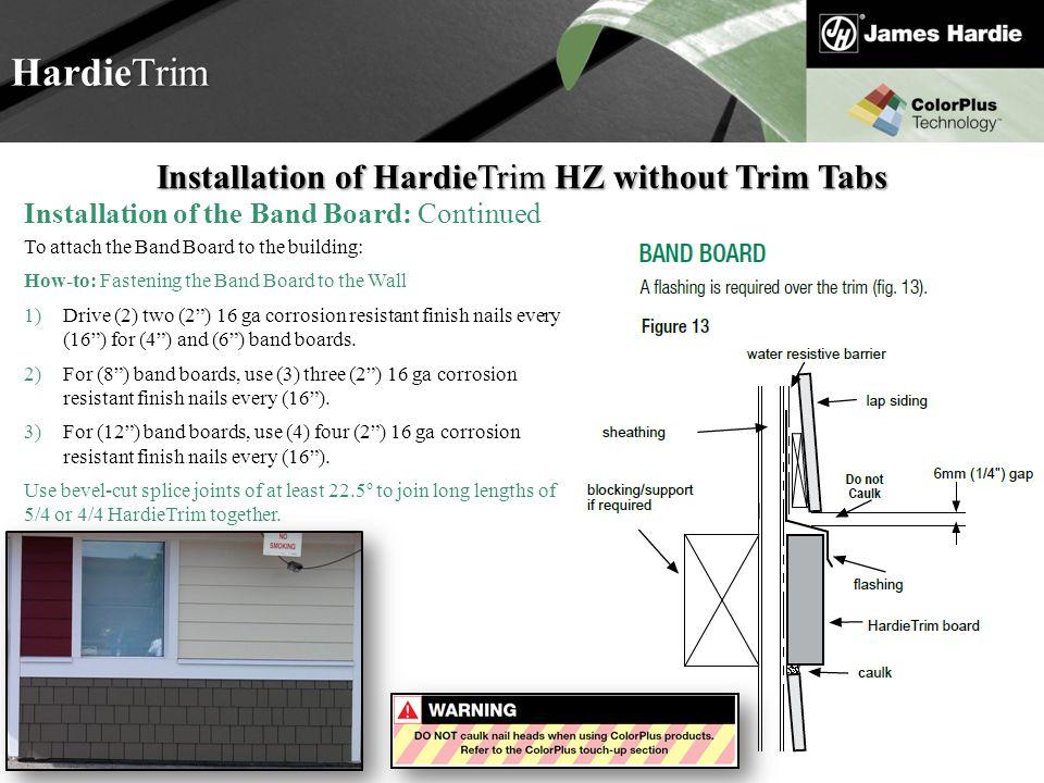 Installation of HardieTrim HZ without Trim Tabs