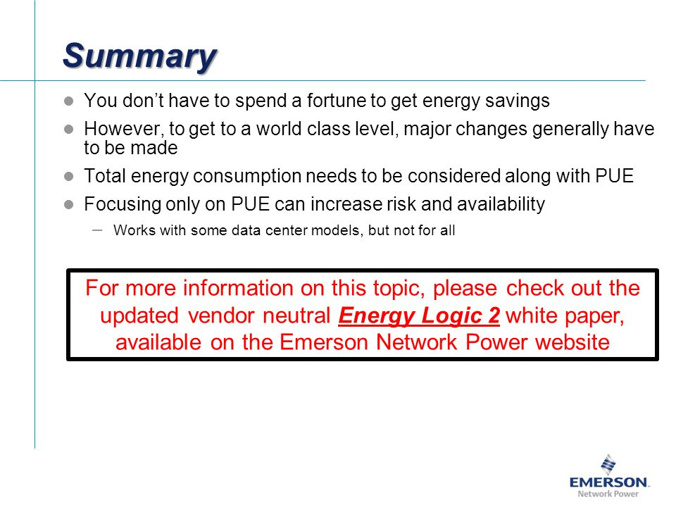 Summary You don't have to spend a fortune to get energy savings. However, to get to a world class level, major changes generally have to be made.
