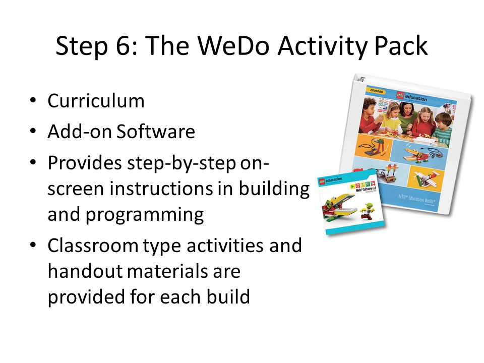 Step 6: The WeDo Activity Pack
