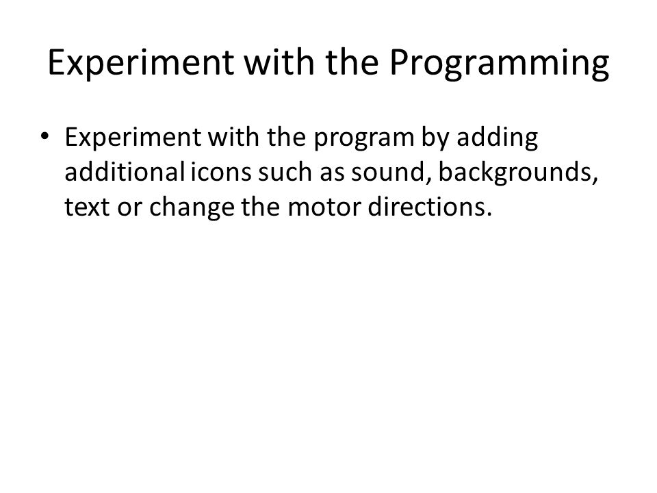Experiment with the Programming