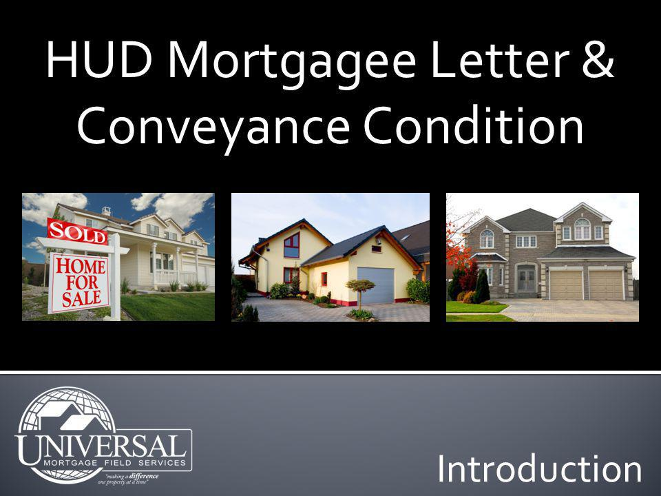 HUD Mortgagee Letter & Conveyance Condition