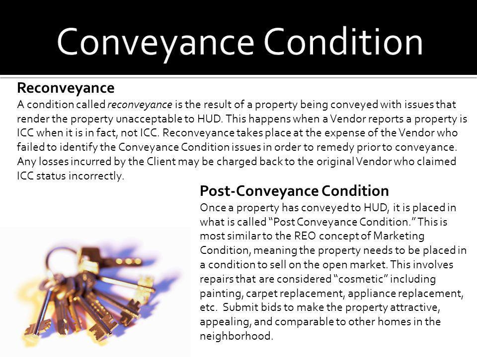 Conveyance Condition Reconveyance Post-Conveyance Condition