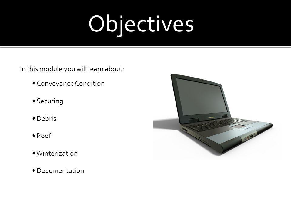 Objectives In this module you will learn about: • Conveyance Condition