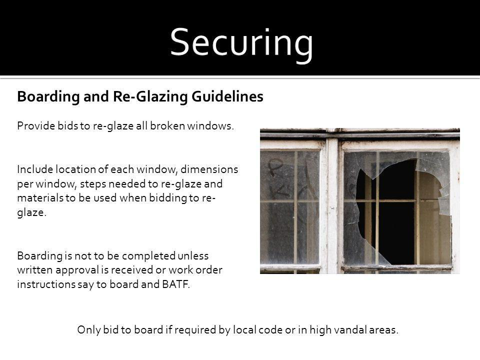 Securing Boarding and Re-Glazing Guidelines