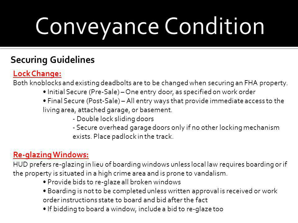 Conveyance Condition Securing Guidelines Lock Change: