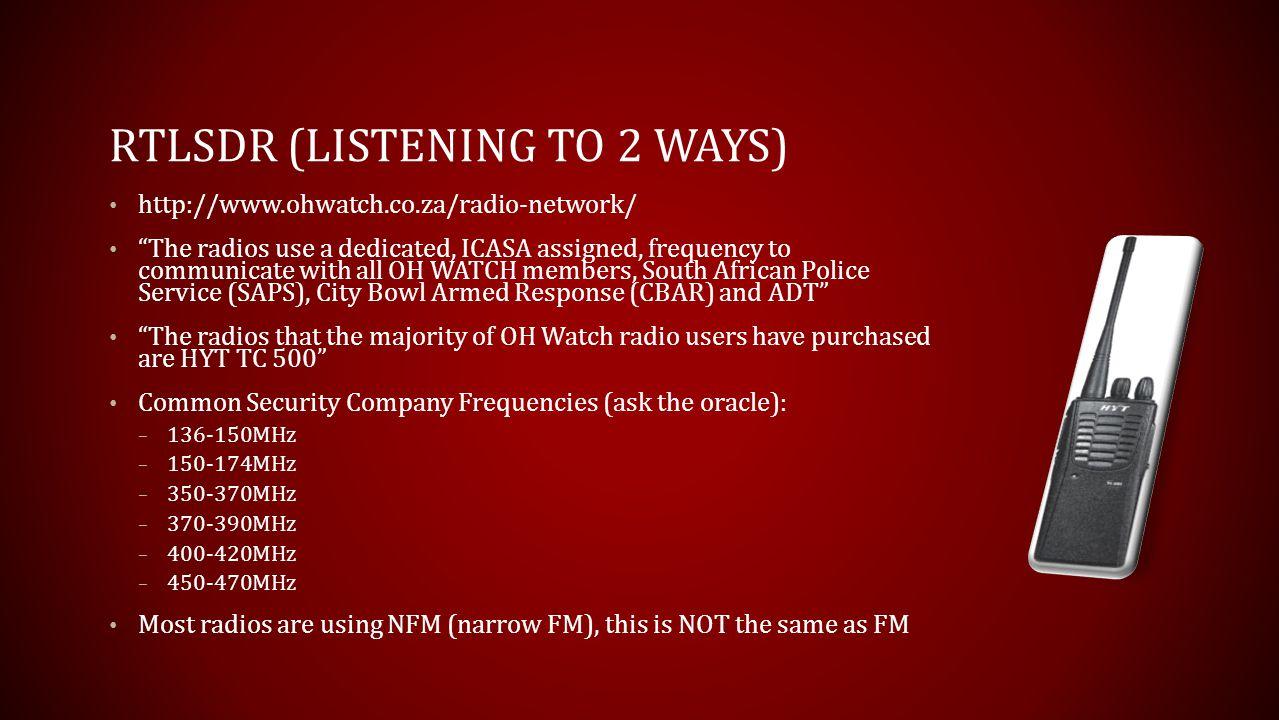 RTLSDR (Listening to 2 ways)
