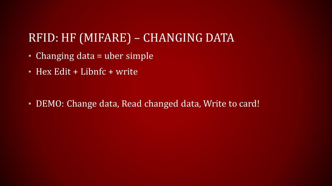 RFID: HF (Mifare) – Changing Data