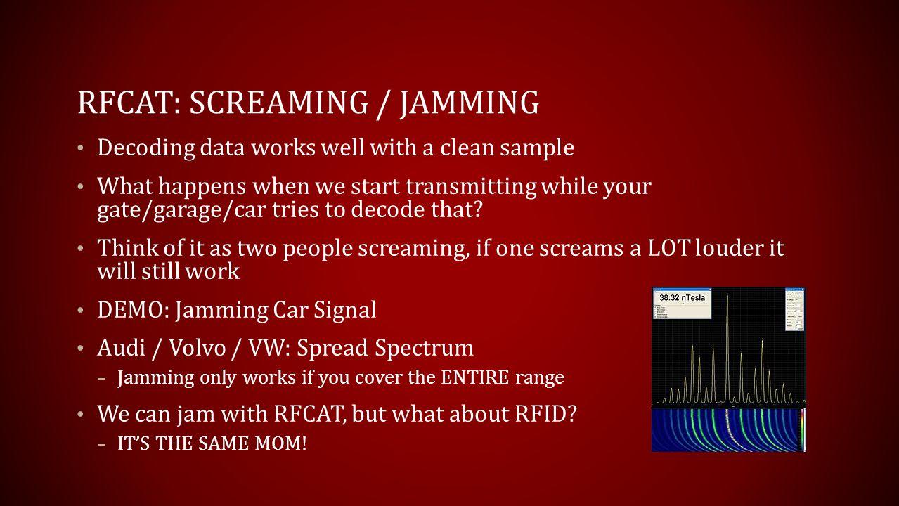 RFCAt: Screaming / Jamming