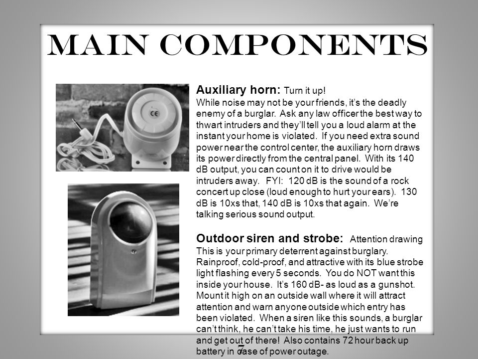 Main components Auxiliary horn: Turn it up!
