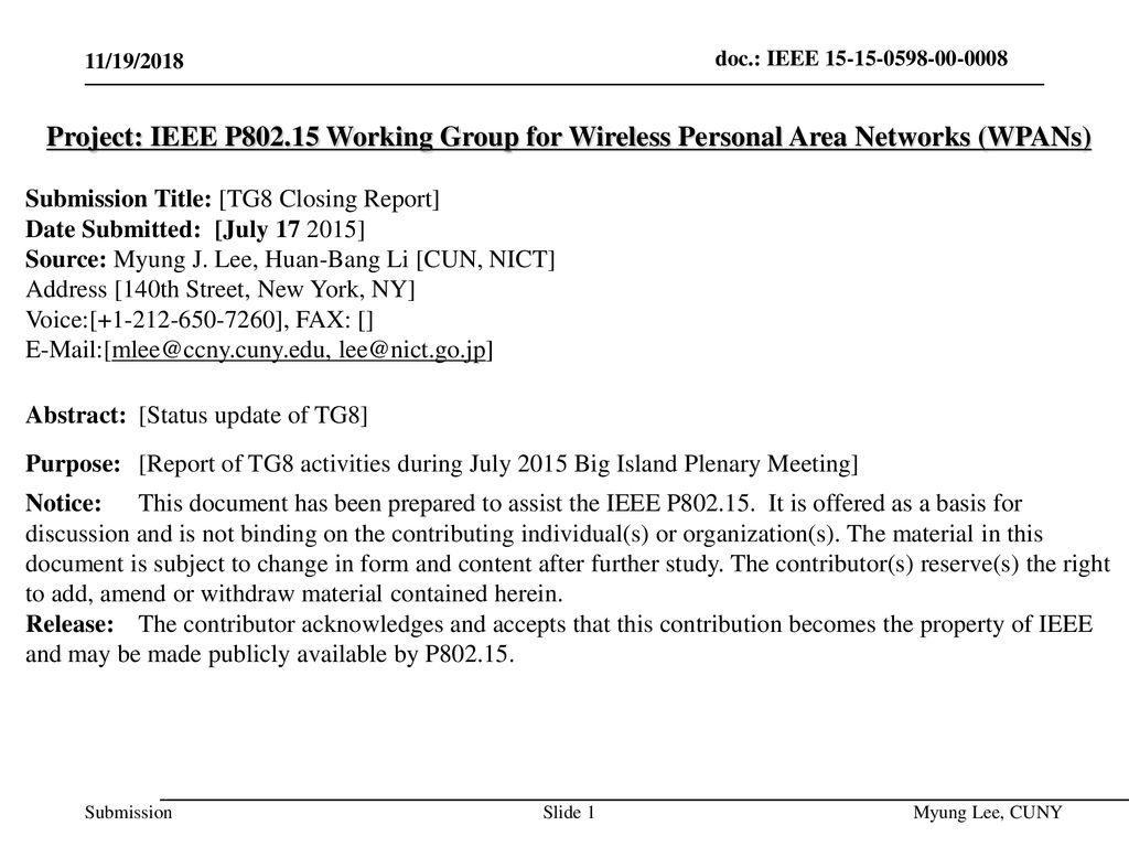 July 2014 doc.: IEEE /19/2018. Project: IEEE P Working Group for Wireless Personal Area Networks (WPANs)