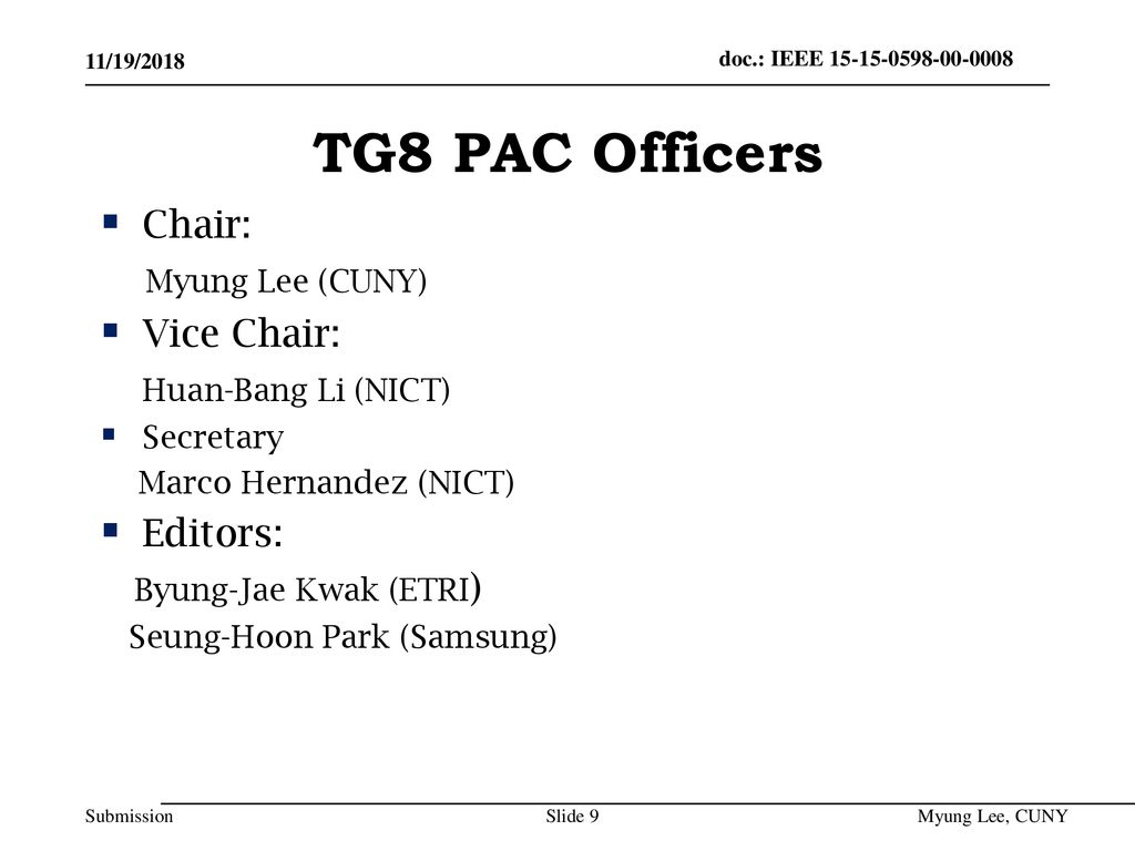 TG8 PAC Officers Chair: Myung Lee (CUNY) Vice Chair: