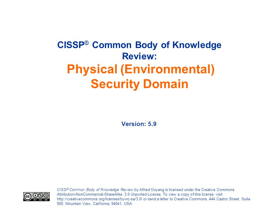 CISSP® Common Body of Knowledge Review: Physical (Environmental) Security Domain