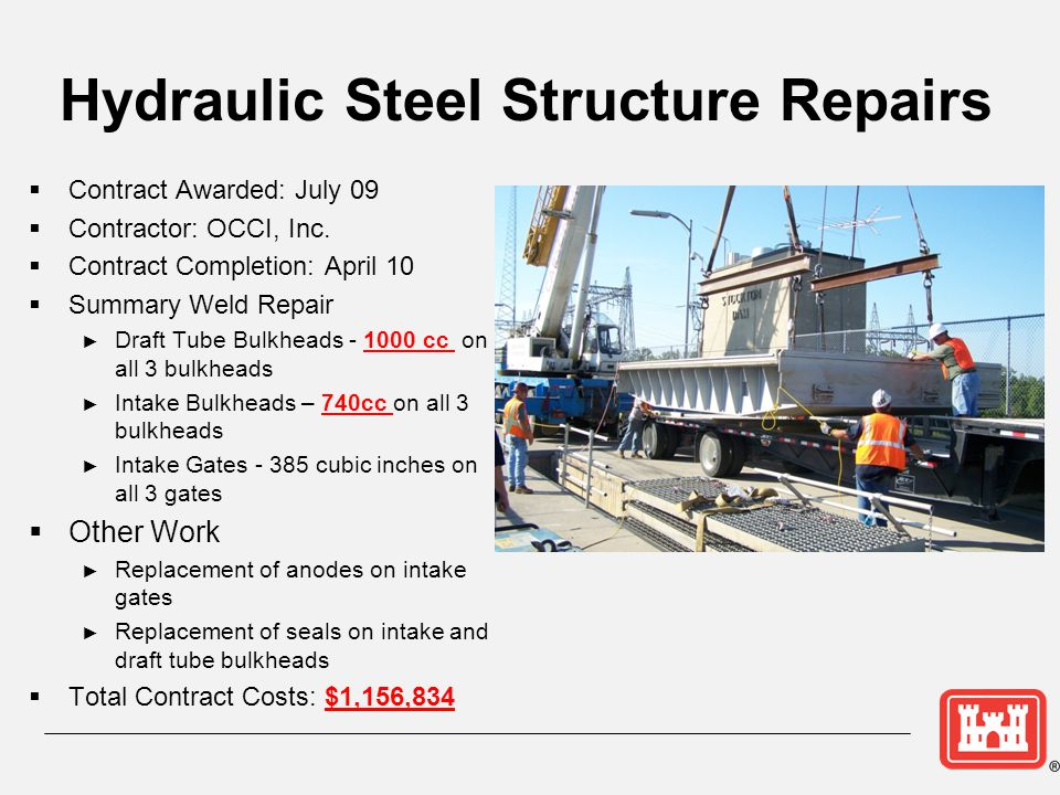 Hydraulic Steel Structure Repairs