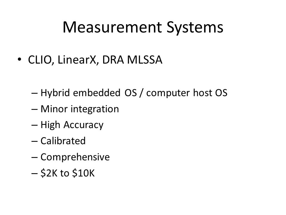 Measurement Systems CLIO, LinearX, DRA MLSSA