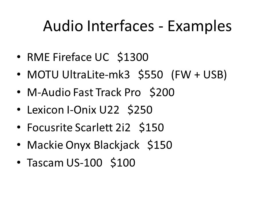 Audio Interfaces - Examples
