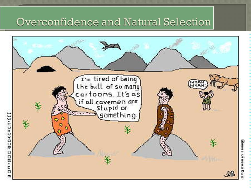 Overconfidence and Natural Selection