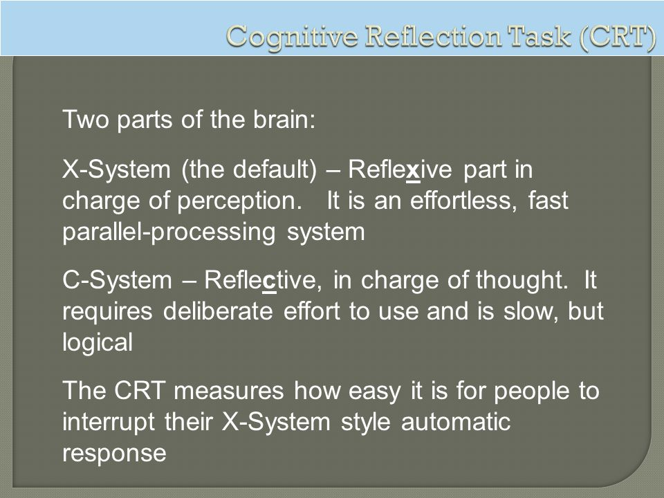 Cognitive Reflection Task (CRT)