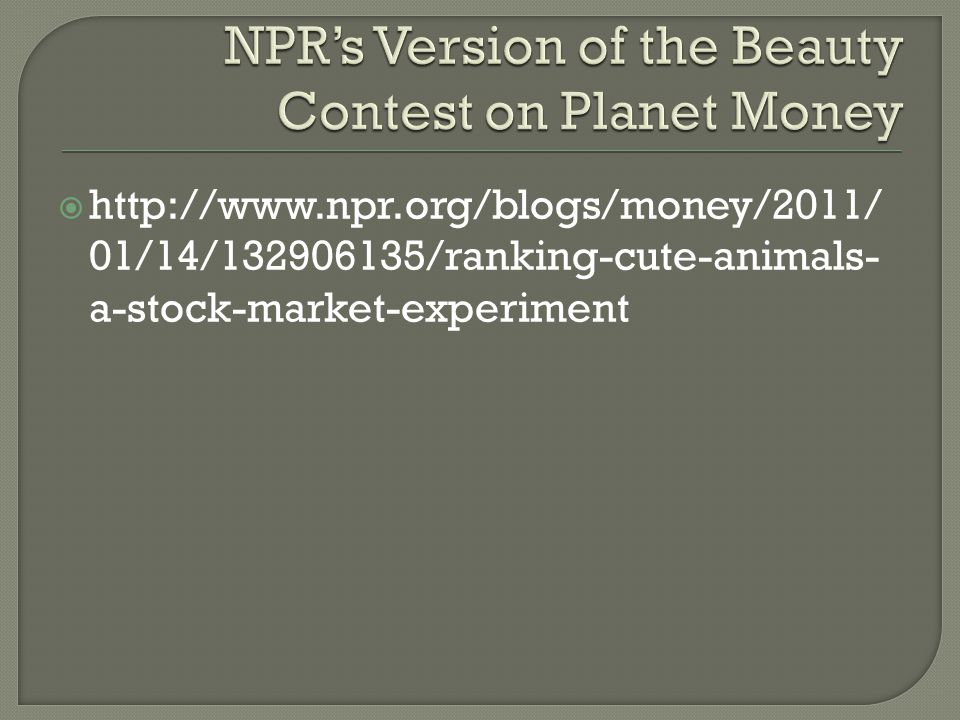 NPR's Version of the Beauty Contest on Planet Money
