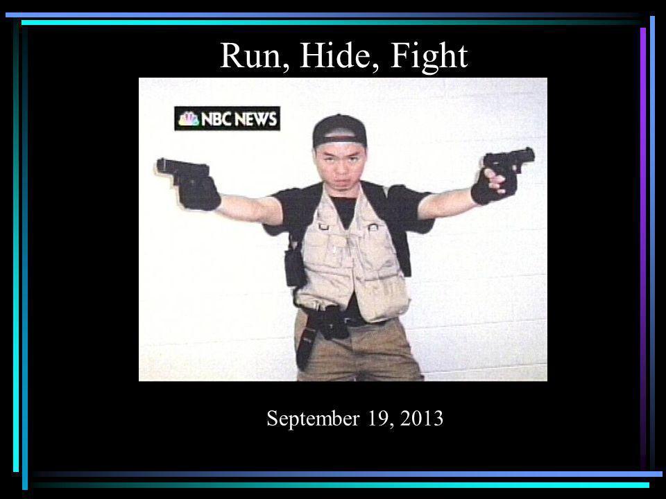 Run, Hide, Fight December 18, 2012