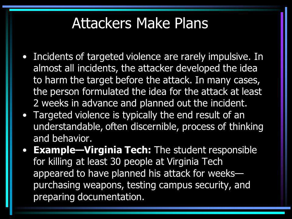 Attackers Make Plans