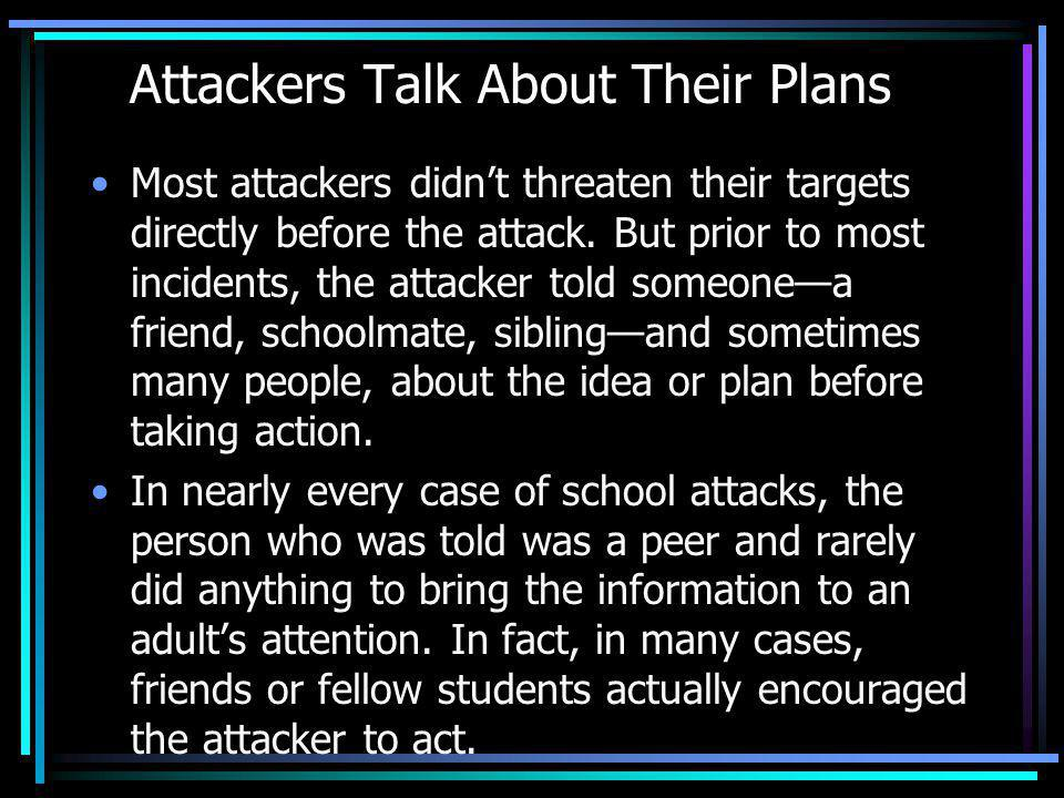 Attackers Talk About Their Plans