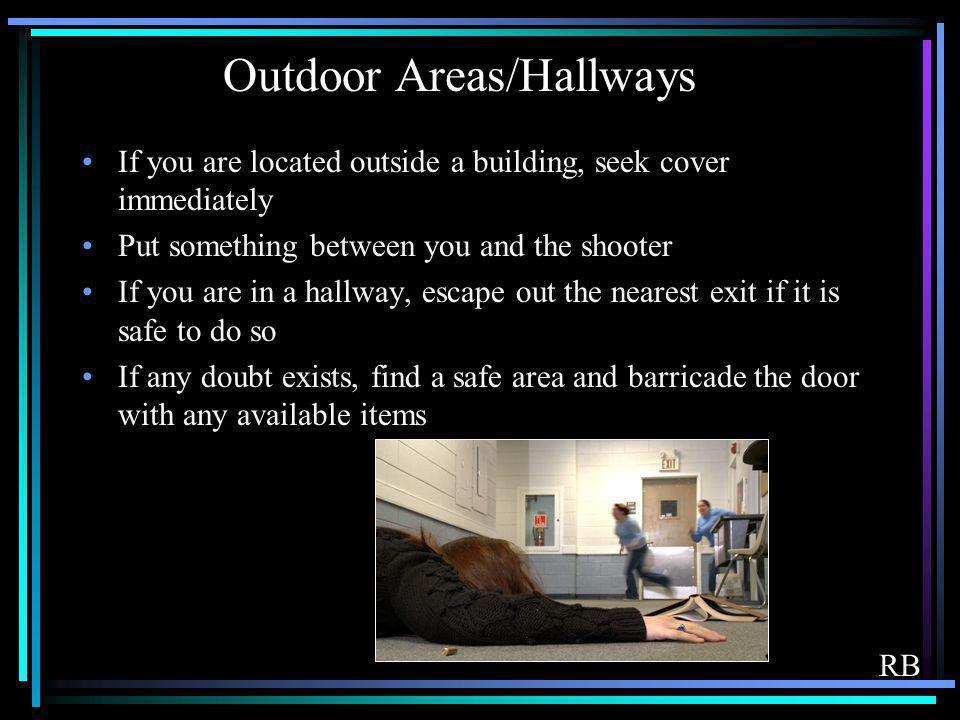 Outdoor Areas/Hallways