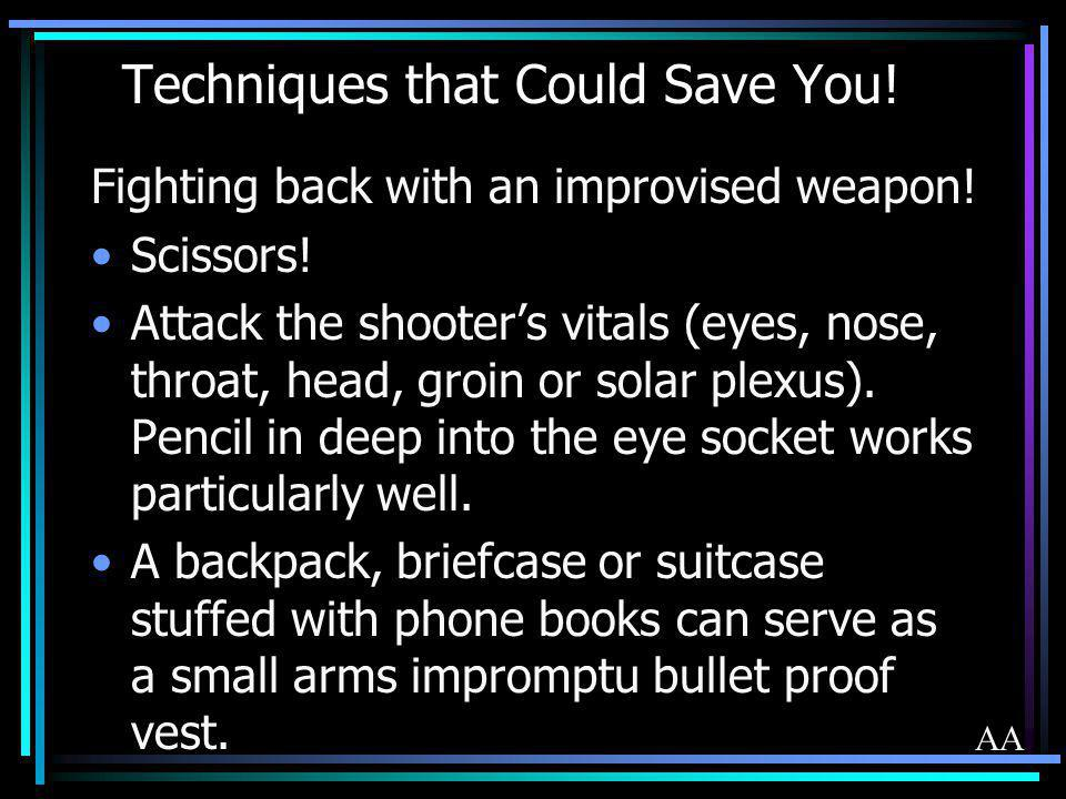 Techniques that Could Save You!