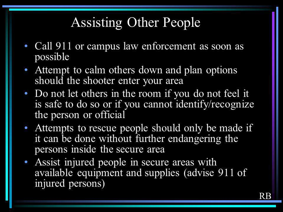 Assisting Other People