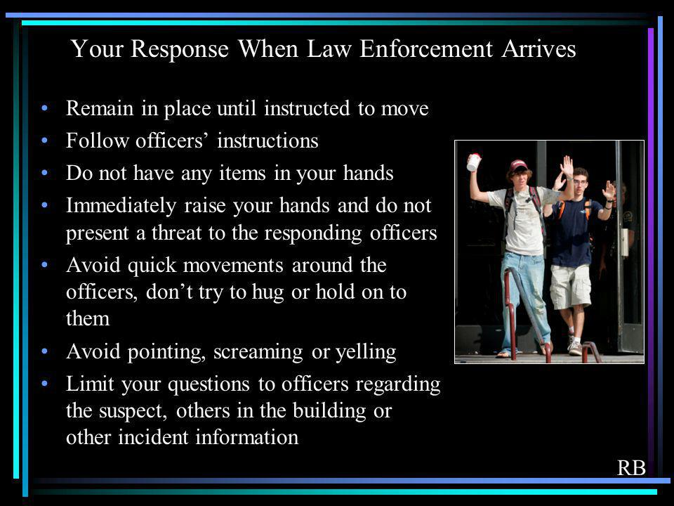 Your Response When Law Enforcement Arrives