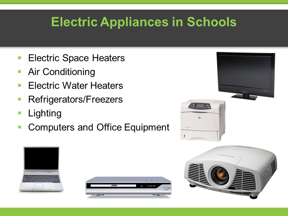 Electric Appliances in Schools