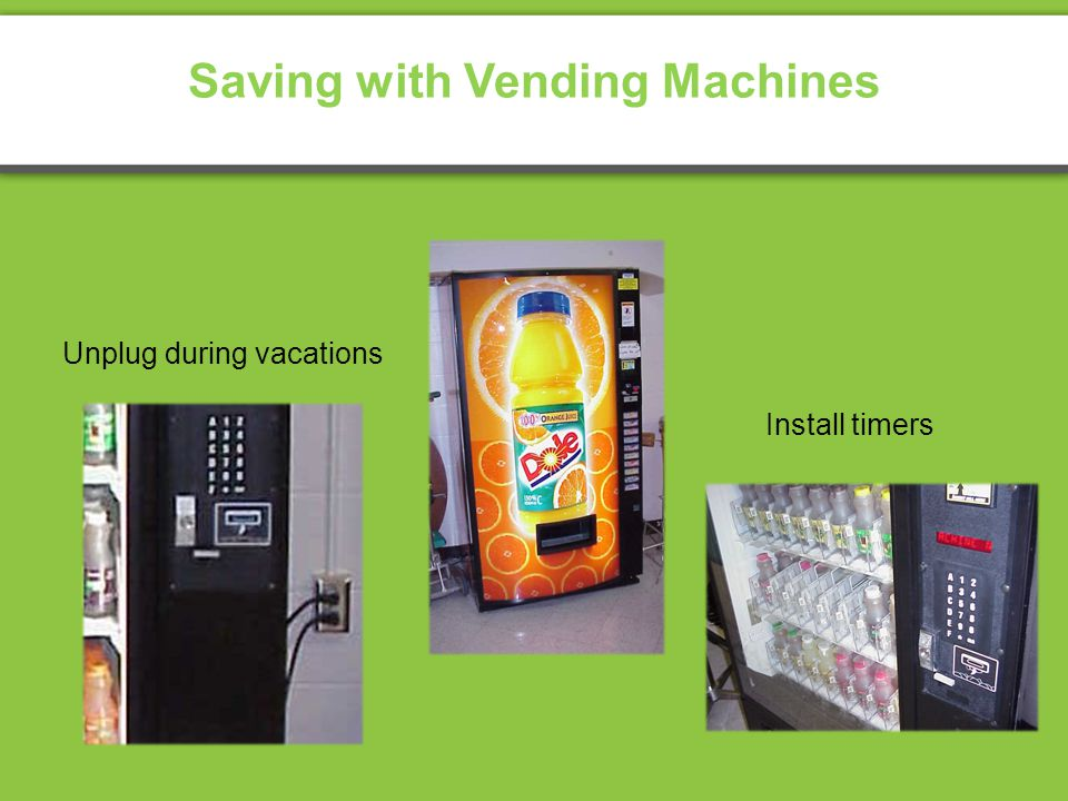 Saving with Vending Machines